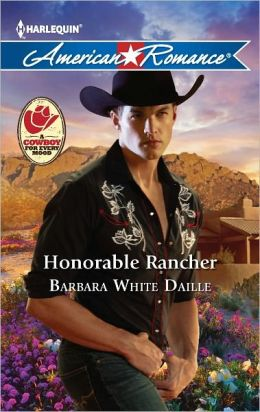 Honorable Rancher (Harlequin American Romance Series #1416)