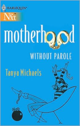 Motherhood Without Parole
