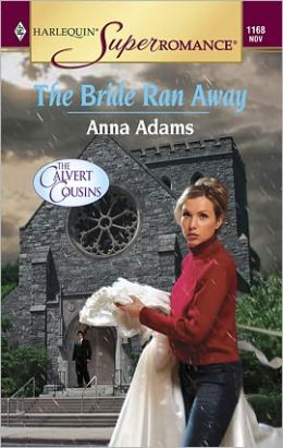 The Bride Ran Away