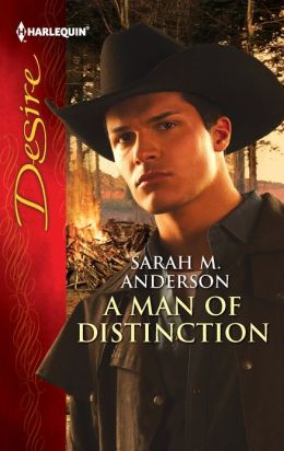 A Man of Distinction (Harlequin Desire Series #2184)
