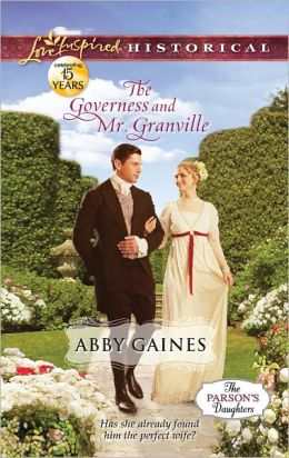 The Governess and Mr. Granville (Love Inspired Historical Series)