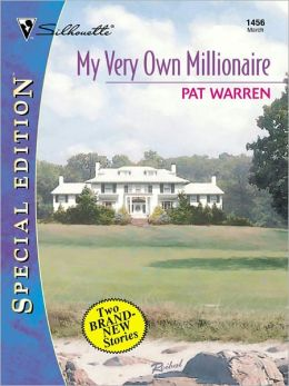 My Very Own Millionaire: Priscilla and the Playboy\Millie and the Millionaire