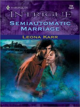Semiautomatic Marriage