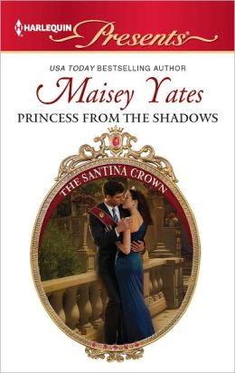 Princess From the Shadows (Harlequin Presents Series #3090)