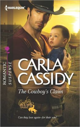 The Cowboy's Claim (Harlequin Romantic Suspense Series #1723)