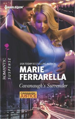 Cavanaugh's Surrender (Harlequin Romantic Suspense Series #1725)