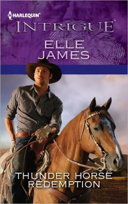Thunder Horse Redemption (Harlequin Intrigue Series #1382)