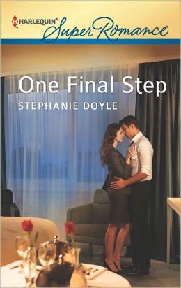 One Final Step (Harlequin Super Romance Series #1810)