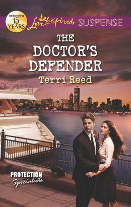 The Doctor's Defender (Love Inspired Suspense Series)