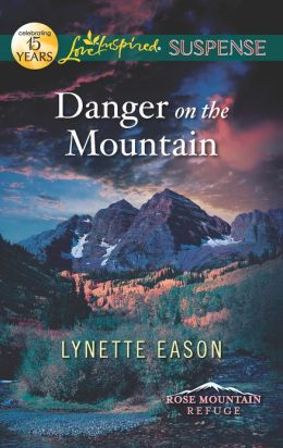 Danger on the Mountain (Love Inspired Suspense Series)