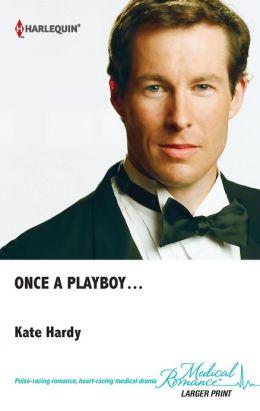 Once a Playboy...