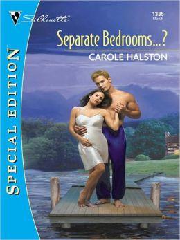 Separate Bedrooms...?