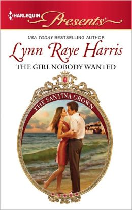 The Girl Nobody Wanted (Harlequin Presents Series #3096)