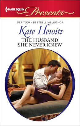 The Husband She Never Knew (Harlequin Presents Series #3100)