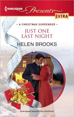 Just One Last Night (Harlequin Presents Extra Series #222)