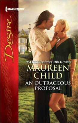 An Outrageous Proposal (Harlequin Desire Series #2191)