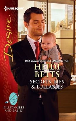 Secrets, Lies and Lullabies (Harlequin Desire Series #2193)