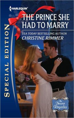 The Prince She Had to Marry (Harlequin Special Edition Series #2221)