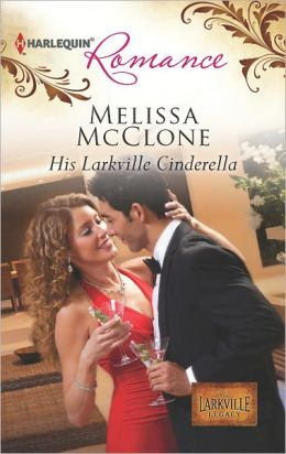 His Larkville Cinderella (Harlequin Romance Series #4346)