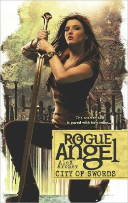 City of Swords (Rogue Angel Series #39)