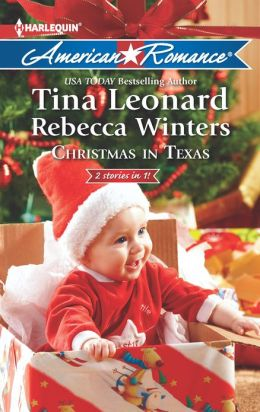 Christmas in Texas: Christmas Baby Blessings / The Christmas Rescue (Harlequin American Romance Series #1427)