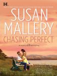Book Cover Image. Title: Chasing Perfect (Fool's Gold Series #1), Author: Susan Mallery