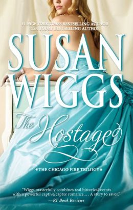 The Hostage (Great Chicago Fire Trilogy Series #1)