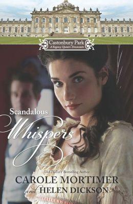 Castonbury Park: Scandalous Whispers: The Wicked Lord Montague\The Housemaid's Scandalous Secret
