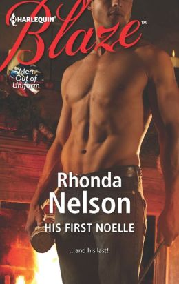 His First Noelle (Harlequin Blaze Series #724)