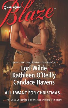 All I Want For Christmas...: Christmas Kisses\Baring It All\A Hot December Night (Harlequin Blaze Series #727)