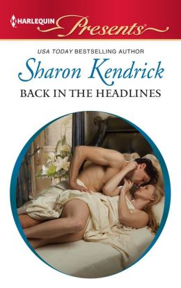 Back in the Headlines (Harlequin Presents Series #3101)