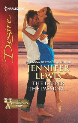 The Deeper the Passion... (Harlequin Desire Series #2202)