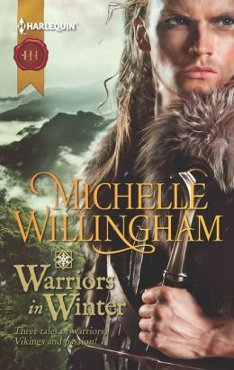 Warriors in Winter: In the Bleak Midwinter\The Holly and the Viking\A Season to Forgive (Harlequin Historical Series #1118)