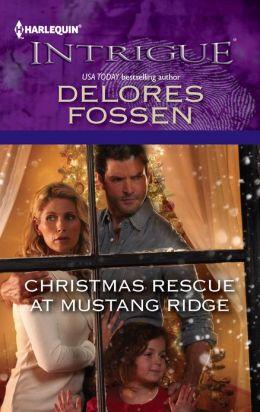 Christmas Rescue at Mustang Ridge (Harlequin Intrigue Series #1389)