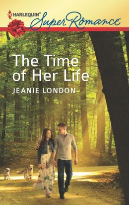 The Time of Her Life (Harlequin Super Romance Series #1819)