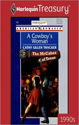 A Cowboy's Woman (McCabes of Texas Series)