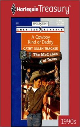 A Cowboy Kind of Daddy (McCabes of Texas Series)