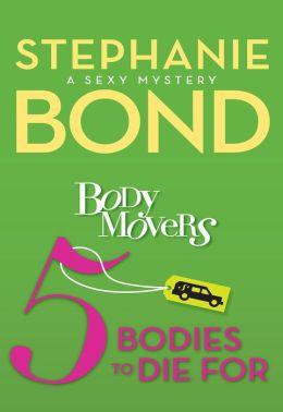 5 Bodies To Die For (Body Movers Series #5)