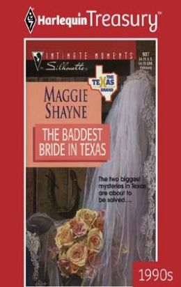 The Baddest Bride in Texas (Texas Brand Series)