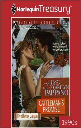 Cattleman's Promise (Heartbreak Canyon Series)