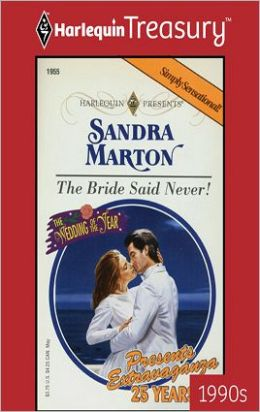 The Bride Said Never! (Wedding of the Year Series)