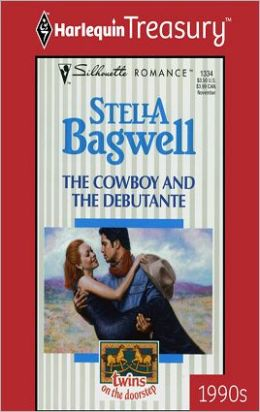The Cowboy and the Debutante (Twins on the Doorstep Series)
