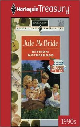 Mission: Motherhood (Big Apple Babies Series)