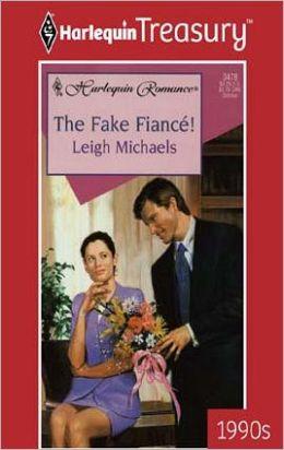 The Fake Fiance!