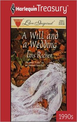 A Will and a Wedding