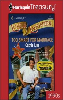 Too Smart for Marriage (Marriage Makers Series)
