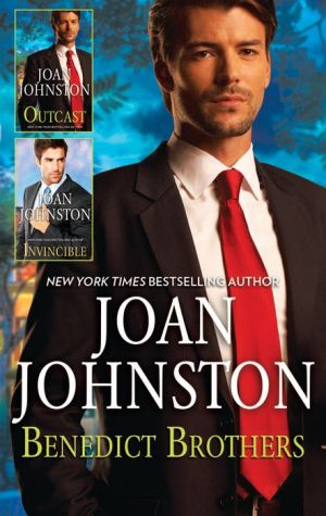 Joan Johnston The Benedict Brothers Box Set: OutcastInvincible