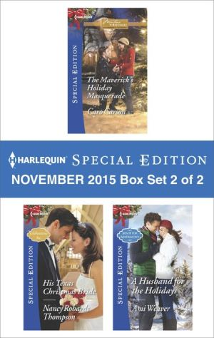 Mon premier blog harlequin special edition november 2015 box set 2 of 2 the mavericks holiday masquerade fandeluxe Gallery