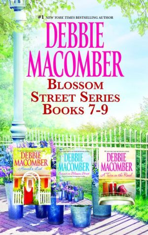 Debbie Macomber Blossom Street Series Books 7-9: Summer on Blossom StreetHannah's ListA Turn in the Road