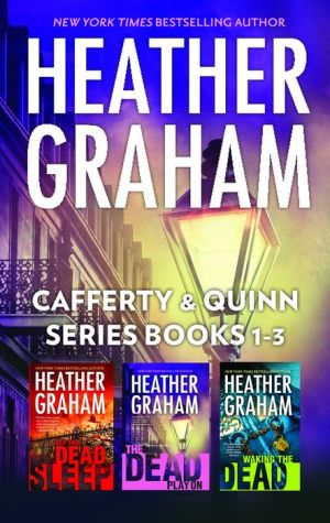 Heather Graham Cafferty & Quinn Series Books 1-3: Let the Dead SleepWaking the DeadThe Dead Play On